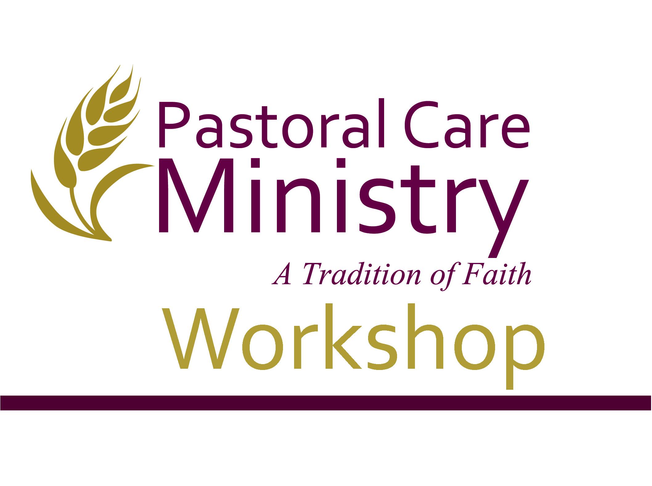 Pastoral Care Ministry Workshop